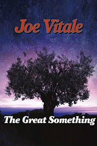 The Great Something by Dr. Joe Vitale